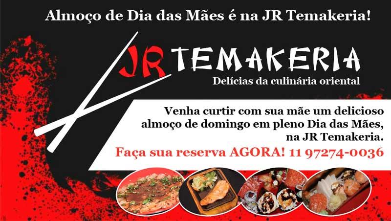 Almoço de Dia das Mães é na JR Temakeria!
