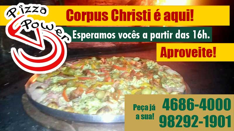 Lanches e Pizza no Corpus Christi é na Pizza Power