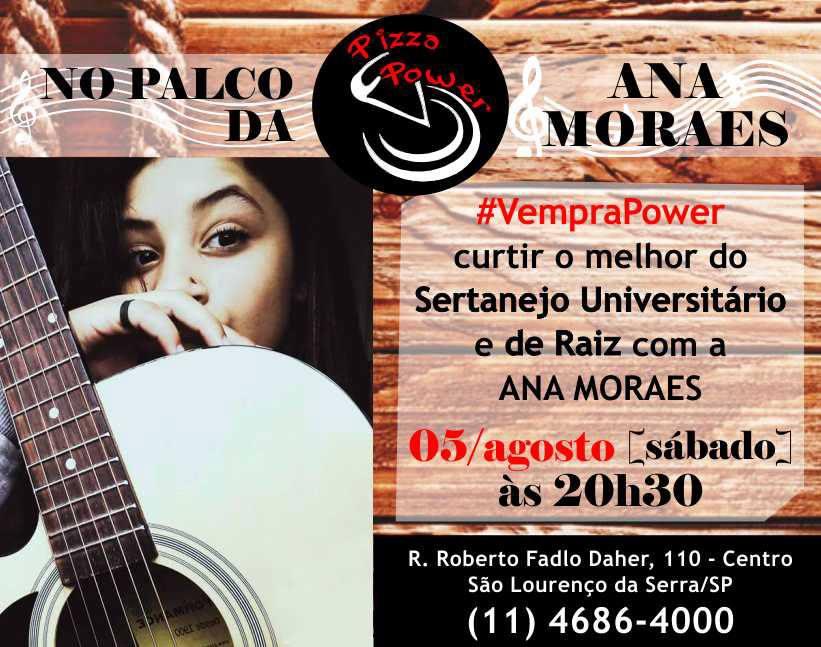 Ana Moraes no Palco da Pizza Power com Sertanejo universitário e Sertanejo de raiz
