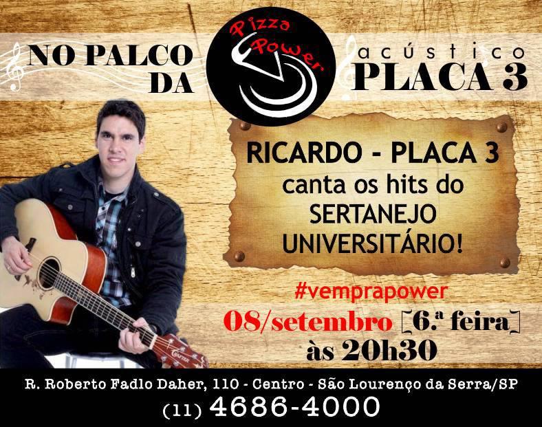 Sexta é dia de sertanejo universitário com Ricardo Placa 3, no Palco da Power