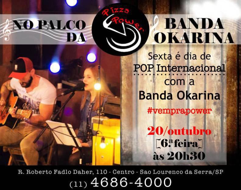 Pop internacional com a banda Okarina nO Palco da Power!