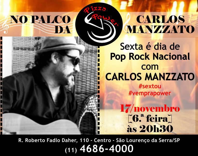 Sexta é dia de Carlos Manzzato n'O Palco da Power com POP e Rock nacional