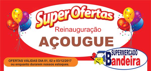 Reinauguração Oficial do Açougue - Supermercados Bandeira