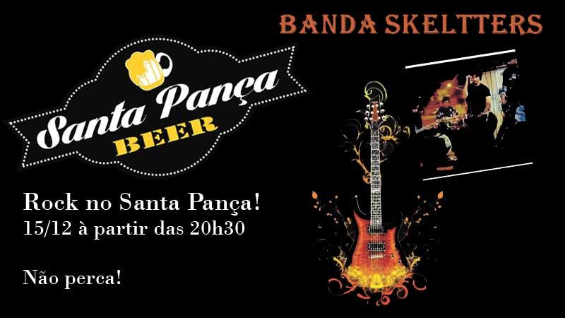 Rock no Santa Pança com banda Skeltters