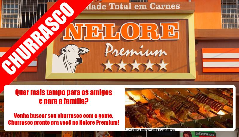 Venha buscar seu churrasco pronto no Nelore Premium!