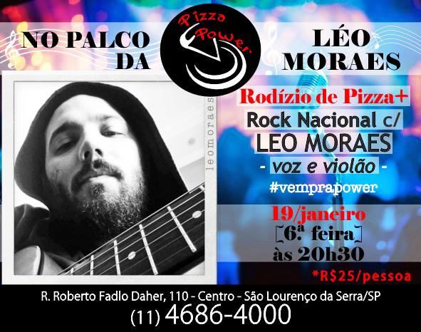 Rock Nacional com Leo Moraes + Rodízio de Pizza na Pizza Power!