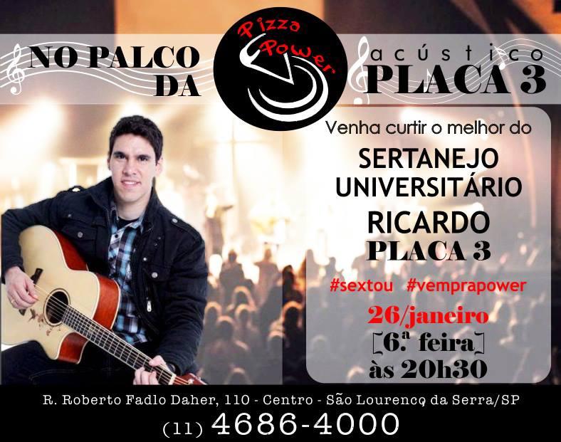 Ricardo do Placa3 n'O Palco da Power nesta sexta, 26/01