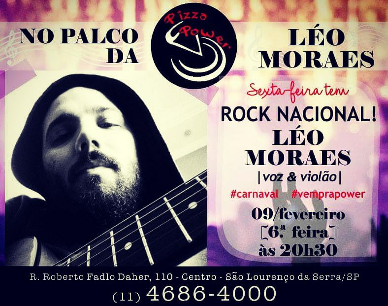 Carnaval com rock nacional é n'O Palco da Power, com Léo Moraes