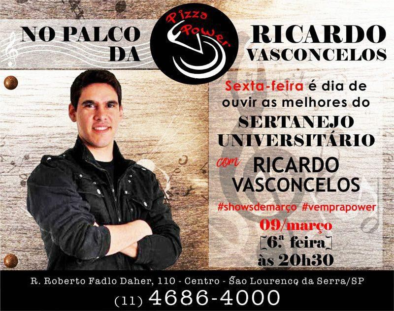 Ricardo Vasconcelos está de volta com Sertanejo universitário na Pizza Power