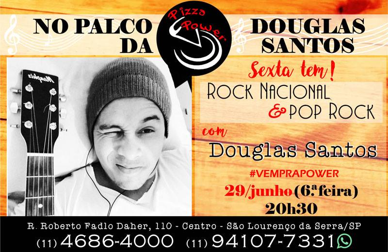 Douglas Santos toca na Pizza Power - Sexta, 29/06