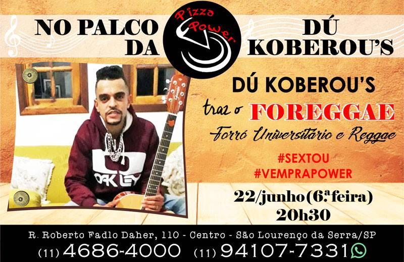 Dú Koberou's toca Forró e Reggae n'O Palco da Power