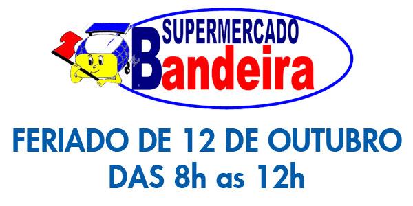 Supermercados Bandeira atende das 8h as 12h no feriado!