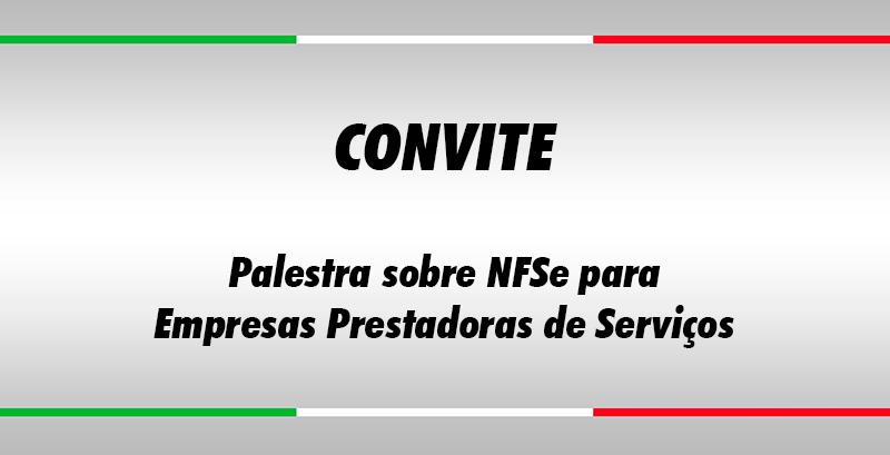 UTILIDADE PÚBLICA - Palestra sobre NFSe para Empresas Prestadoras de Serviço