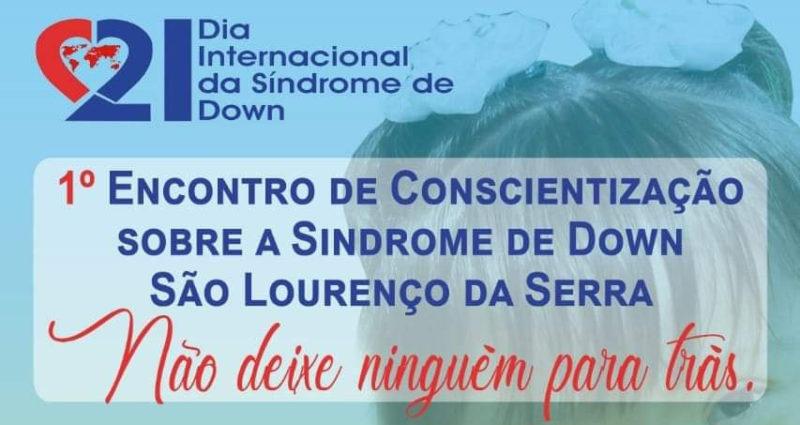 1º Encontro de Conscientização sobre a Síndrome de Down de SLS