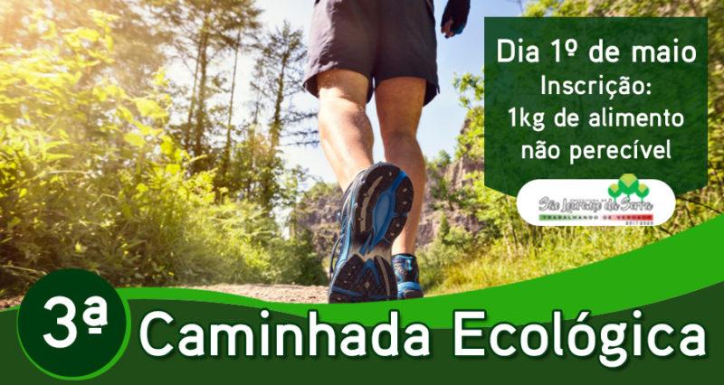 3ª Caminhada Ecológica de São Lourenço da Serra