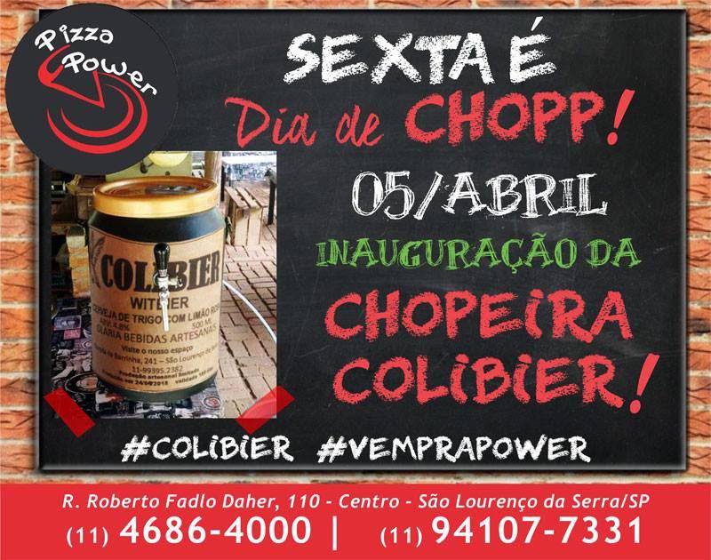 Sexta tem inauguração da Chopeira Colibier na Pizza Power
