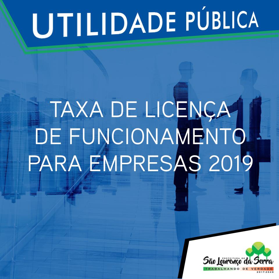 UTILIDADE PÚBLICA - Taxa de Licença de Funcionamento para Empresas 2019